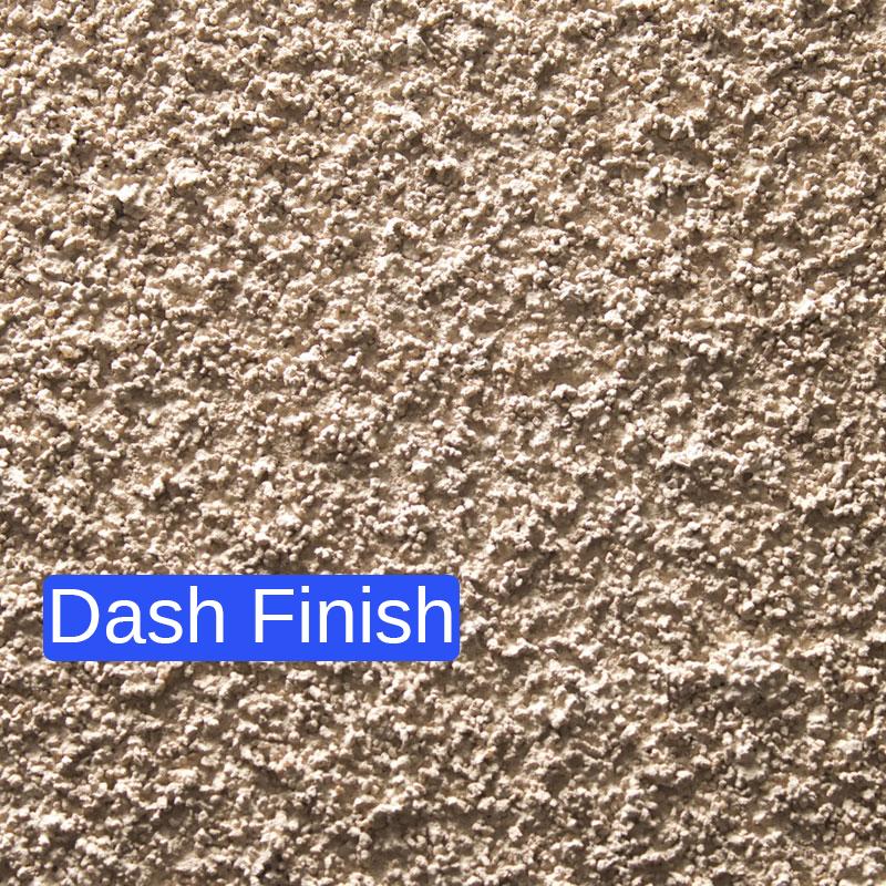Dash Stucco Finish